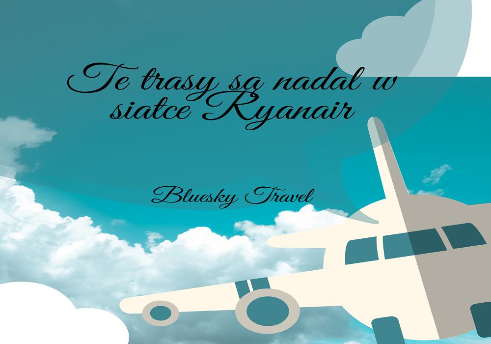 aktualne trasy w siatce Ryanair