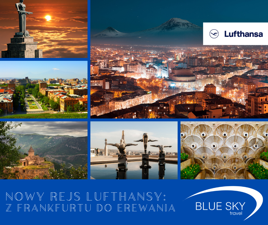 Nowy rejs Lufthansy: z Frankfurtu do Erewania